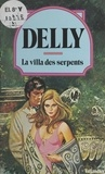 Delly - La villa des serpents.