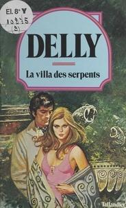 Delly - La villa des serpents.