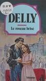 Delly - Le roseau brisé.