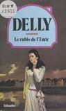 Delly - Le Rubis de l'émir.