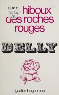 Delly - Les Hiboux des roches rouges.