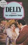 Delly - Les Seigneurs loups.