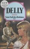 Delly - Sous l'œil des Brahmes (1).