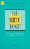 Deloison - PME, objectif export - Naissance et développement d'une politique d'exportation.