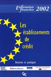 Deloitte Touche Tohmatsu et  Ernst & Young Audit - Les établissements de crédit.
