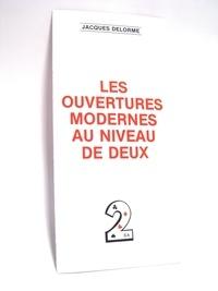 Delorme - Les ouvertures moderne au niveau de 2.