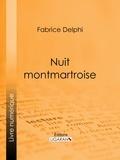 Delphi Fabrice et  Ligaran - Nuit montmartroise.