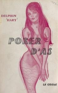 Delphin Hary - Poker d'as.