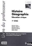 Delphine Acloque et Edith Bomati - Histoire Géographie Education civique 1e STMG - Livre du professeur.