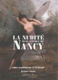 Delphine Antoine - La nudité dans l'Ecole de Nancy - Entre académisme et érotisme.