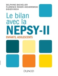 Histoiresdenlire.be Le bilan avec la Nepsy-II - Examen neuropsychologique de l'enfant et de l'adolescent Image