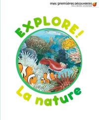 Delphine Badreddine - Explore! La nature.
