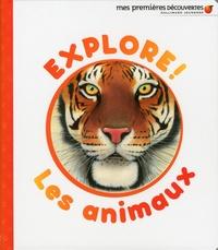 Delphine Badreddine - Explore ! Les animaux.