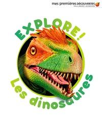 Delphine Badreddine et Ute Fuhr - Explore! Les dinosaures.