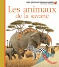Delphine Badreddine et Laura Bour - Les animaux de la savane.