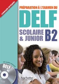 Préparation à lexamen du DELF scolaire & junior B2.pdf