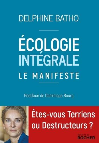Ecologie intégrale - Delphine Batho - Format ePub - 9782268101422 - 6,99 €