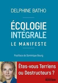 Delphine Batho - Ecologie intégrale - Le manifeste.