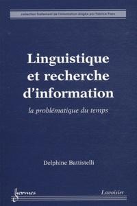 Delphine Battistelli - Linguistique et recherche d'information - La problématique du temps.