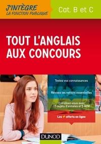 Delphine Belleney et Julia Perrot - Tout l'anglais aux concours - Catégories B et C.