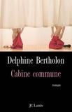 Delphine Bertholon - Cabine commune.