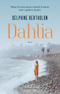 Delphine Bertholon - Dahlia.
