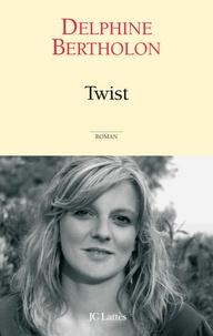 Delphine Bertholon - Twist.