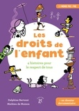 Delphine Bertozzi et Mathieu de Muizon - Les droits de l'enfant - 4 histoires pour le respect de tous.
