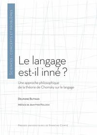 Delphine Blitman - Le langage est-il inné ? - Une approche philosophique de la théorie de Chomsky sur le langage.