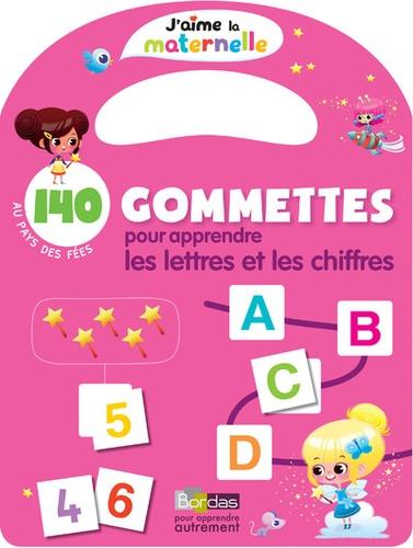Delphine Bolin - 140 gommettes pour apprendre les lettres et les chiffres - Au pays des fées.