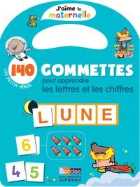 Delphine Bolin - 140 gommettes pour apprendre les lettres et les chiffres - Les petits héros.