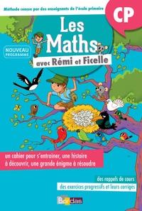 Delphine Bolin - Les maths avec Rémi et Ficelle CP - Cahier d'activités.