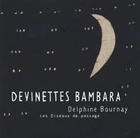 Delphine Bournay - Devinettes Bambara.