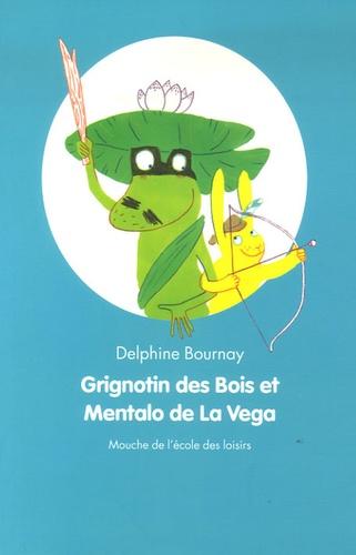 Delphine Bournay - Grignotin des Bois et Mentalo de la Vega.