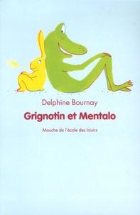 Delphine Bournay - Grignotin et Mentalo.
