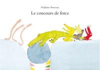 Delphine Bournay - Le concours de force.