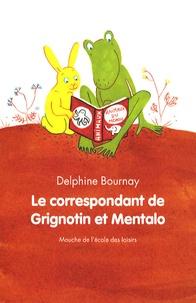 Delphine Bournay - Le correspondant de Grignotin et Mentalo.