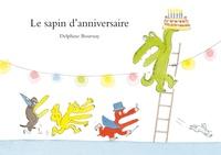 Delphine Bournay - Le sapin d'anniversaire.
