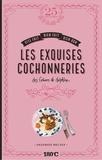 Delphine Brunet - Les exquises cochonneries des cahiers de Delphine.