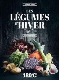Delphine Brunet - Les légumes d'hiver - Recettes et portraits.