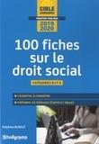Delphine Burglé - 100 fiches sur le droit social - Catégories B et A.