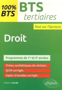 Delphine Burglé - Droit BTS tertiaires - 1re et 2e années.