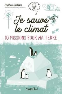 Delphine Castagné - Je sauve le climat !.