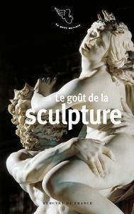 Delphine Chaume - Le goût de la sculpture.
