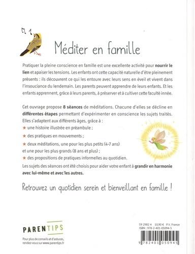 Méditer en famille. 8 séances pour apprendre l'attention