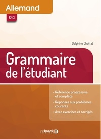 Delphine Choffat et Heinz Bouillon - Allemand - Grammaire de l'étudiant.