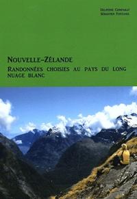 Delphine Comparat et Sébastien Fontanel - Nouvelle-Zélande - Randonnées choisies au pays du long nuage blanc.