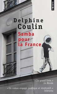 Delphine Coulin - Samba pour la France.