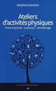 Delphine Dandois - Ateliers d'activités physiques.