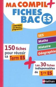 Delphine de Chouly et Fabienne Lepage - Ma compil+ fiches BAC ES.
